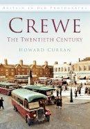 Curran, Howard - Crewe - 9780752464503 - V9780752464503