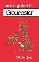 Amphlett, D. G. - Gloucester - 9780752465531 - V9780752465531