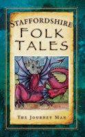 Gillett, Johnny - Staffordshire Folk Tales - 9780752465647 - V9780752465647