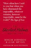 Johnson, Roger, Upton, Jean - The Sherlock Holmes Miscellany - 9780752471525 - V9780752471525