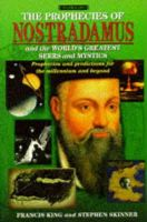 Francis King, Stephen Skinner - The Prophecies of Nostradamus and the World's Greatest Seers and Mystics - 9780752518244 - KTJ0029072