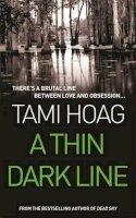 Hoag, Tami - A Thin Dark Line - 9780752816173 - KTM0006948
