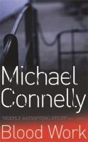 Connelly, Michael - Blood Work - 9780752816760 - KST0029154