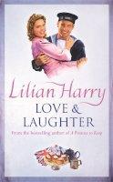 Harry, Lilian - Love & Laughter - 9780752826059 - KLN0015823