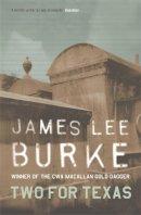 Burke, James Lee - Two For Texas - 9780752826387 - V9780752826387