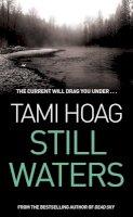 Hoag, Tami - Still Waters - 9780752837680 - KRS0020153