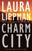 Lippman, Laura - Charm City - 9780752843612 - V9780752843612