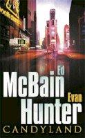 Hunter, Evan, McBain, Ed - Candyland - 9780752844107 - V9780752844107
