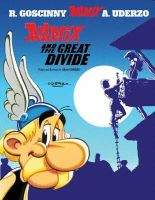 Albert Uderzo (text and illustrations) - Asterix and the Great Divide - 9780752847733 - 9780752847733