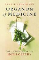 Hahnemann, Samuel - Organon of Medicine - 9780752849720 - KEX0301233