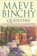 Binchy, Maeve - Quentins - 9780752851655 - KRF0023123
