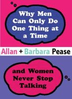 Allan Pease - Why Men Can Only Do One Thing at a Time and Women Never Stop (Combined Mini Editions) - 9780752856292 - V9780752856292