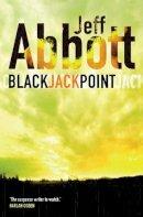 Jeff Abbott - Black Jack Point - 9780752860978 - KNW0014601