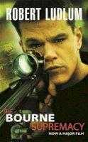 Ludlum, Robert - The Bourne Supremacy - 9780752863887 - KOC0019618