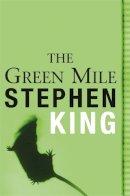 King, Stephen - The Green Mile - 9780752864334 - V9780752864334