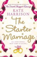 Kate Harrison - The Starter Marriage - 9780752864587 - KNH0012865
