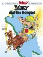 René Goscinny, Albert Uderzo - Asterix and the Banquet (Bk. 5) - 9780752866093 - 9780752866093