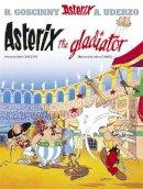 René Goscinny, Albert Uderzo - Asterix the Gladiator (Bk. 4) - 9780752866116 - 9780752866116