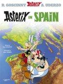 Goscinny, Rene - Asterix in Spain: Album #14 - 9780752866307 - V9780752866307