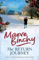 Binchy, Maeve - The Return Journey, and Other Stories - 9780752876276 - KEX0268501