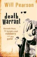 Pearson, Will - Death Warrant - 9780752878096 - KEX0245588