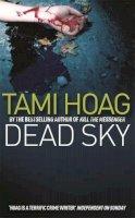 Hoag, Tami - Dead Sky (OME) - 9780752879239 - KST0027918