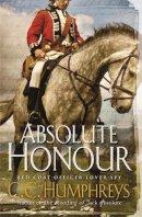 Humphreys, C.C. - Absolute Honour - 9780752880877 - V9780752880877