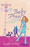Giffin, Emily - Baby Proof - 9780752881591 - KHN0001710