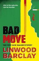 Linwood Barclay - Bad Move - 9780752883137 - 9780752883137