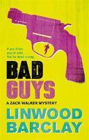 Linwood Barclay - Bad Guys - 9780752883144 - 9780752883144