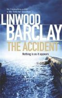 Barclay, Linwood - The Accident - 9780752883373 - KTG0018129