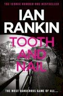 Rankin, Ian - Tooth And Nail - 9780752883557 - 9780752883557
