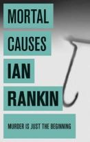 Ian Rankin - Mortal Causes - 9780752883588 - 9780752883588