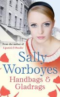 Worboyes, Sally - Handbags and Gladrags - 9780752884554 - KRF0028169