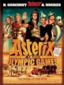 Goscinny, René - Asterix at the Olympic Games: The Book of the Film - 9780752891873 - 9780752891873