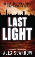 Scarrow, Alex - Last Light - 9780752893273 - V9780752893273