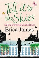 James, Erica - Tell It To The Skies - 9780752893365 - KIN0004628