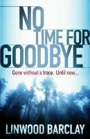 - No Time For Goodbye - 9780752893686 - KAK0001510