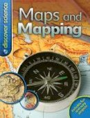 Chancellor, Deborah - Discover Science: Maps and Mapping - 9780753430026 - V9780753430026