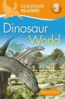 Llewellyn, Claire - Dinosaur World (Kingfisher Readers Level 3) - 9780753430590 - V9780753430590