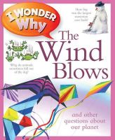 Anita Ganeri - I Wonder Why the Wind Blows - 9780753431177 - V9780753431177