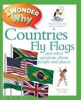 Philip Steele - I Wonder Why Countries Fly Flags - 9780753432839 - V9780753432839