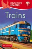 Feldman, Thea - Trains (Kingfisher Readers Level 1) - 9780753433157 - V9780753433157