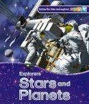 Stott, Carole - Explorers: Stars and Planets - 9780753436523 - V9780753436523
