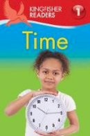 Feldman, Thea - Kingfisher Readers: Time (Level 1: Beginning to Read) - 9780753436653 - V9780753436653