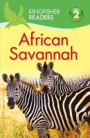 Llewellyn, Claire - Kingfisher Readers: African Savannah (Level 2: Beginning to Read Alone) - 9780753437940 - V9780753437940