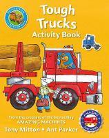 Mitton, Tony - Amazing Machines Tough Trucks Activity Book - 9780753439616 - V9780753439616