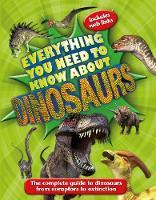 Dixon, Dougal, (individual), Kingfisher - Everything You Need to Know About Dinosaurs: The complete guide to dinosaurs from eoraptors to extinction - 9780753439821 - V9780753439821