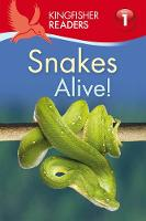 Carroll, Louise P. - Kingfisher Readers: Snakes Alive! (Level 1: Beginning to Read) - 9780753440988 - V9780753440988