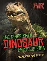 (individual), Kingfisher, Benton, Michael - The Kingfisher Dinosaur Encyclopedia (Kingfisher Encyclopedia) - 9780753441497 - V9780753441497